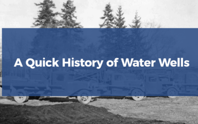 A Quick History of Water Wells