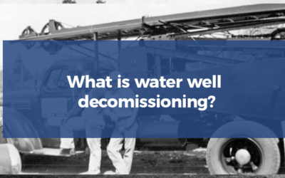 What is water well decommissioning?