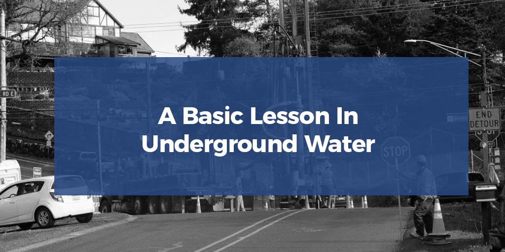 A Basic Lesson in Underground Water