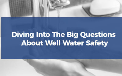 Diving Into The Big Questions About Well Water Safety