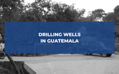 Drilling Wells in Guatemala