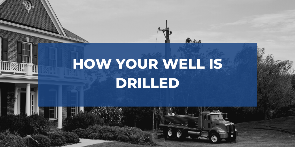 How Your Well is Drilled