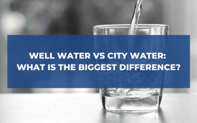 Well Water vs. City Water: What is the Biggest Difference?
